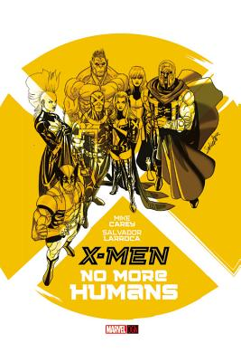 X-men By Carey, Mike/ Larroca, Salvador (ILT)