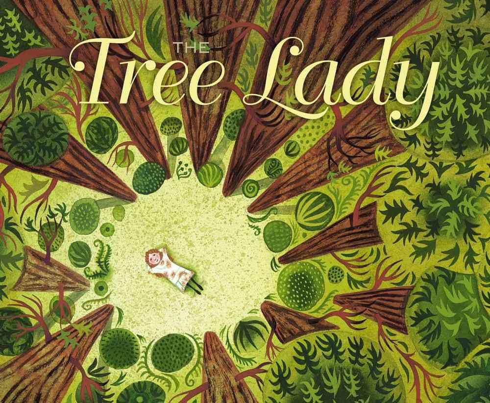 The Tree Lady By Hopkins, H. Joseph/ McElmurry, Jill (ILT)